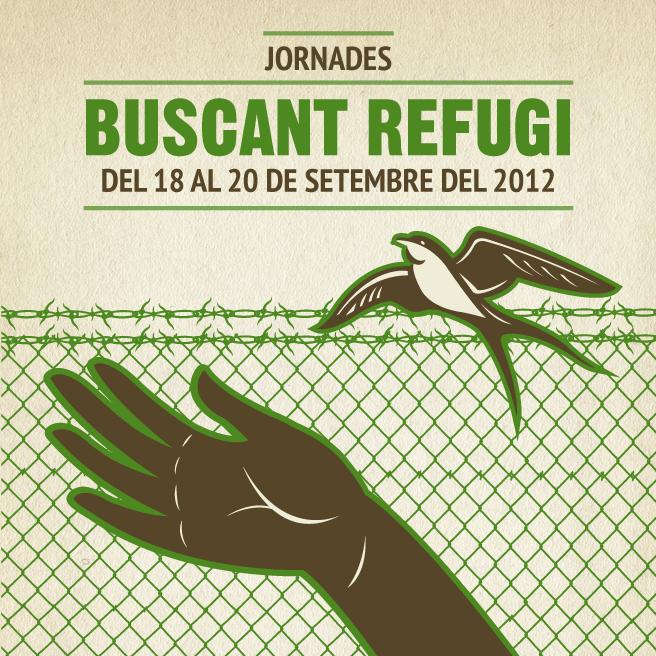 """Oberta La Inscripció A Les Jornades """"Buscant Refugi"""" Del 18 Al 20 De Setembre"""