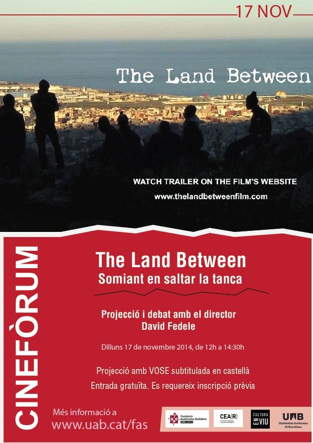 Projecció De The Land Between, Un Documental Sobre La Tanca De David Fedele