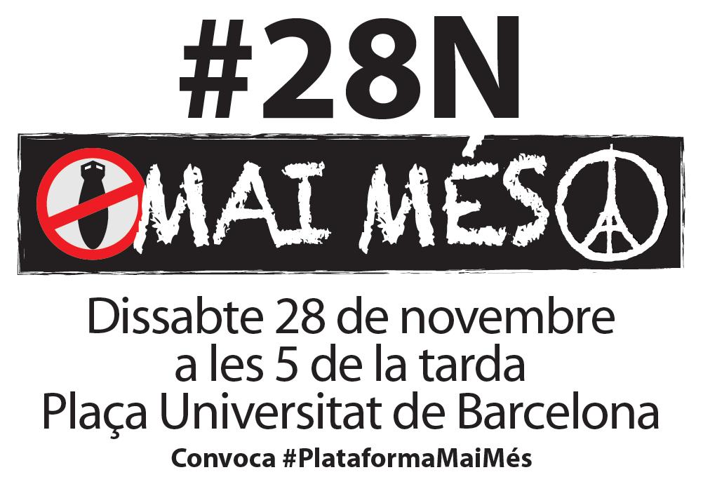 #28N Mai Més, 17 Hores A La Plaça Universitat