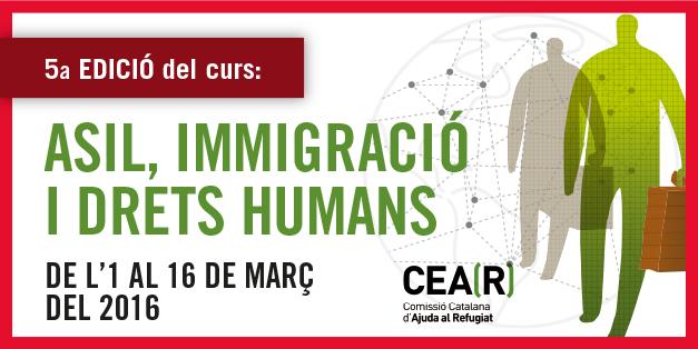 5ª Edició Curs Asil, Immigració I Drets Humans-places Esgotades