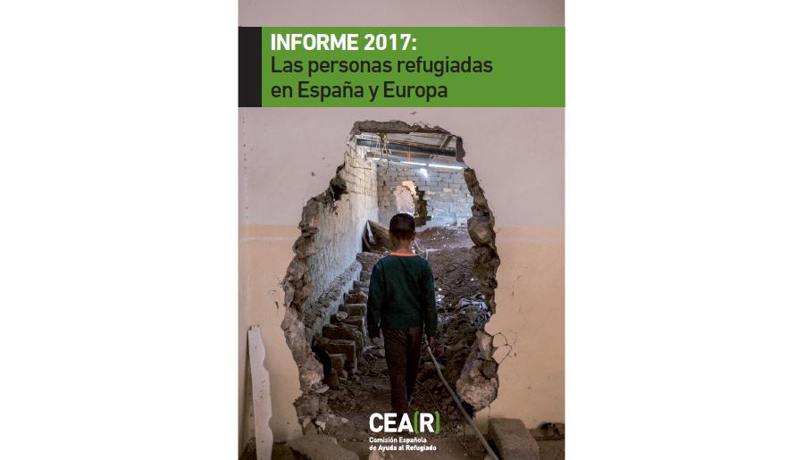 Informe CEAR 2017: Les Persones Refugiades A Espanya I Europa