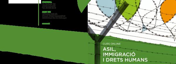 Curs online: Asil, Immigració i Drets Humans