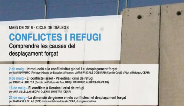 Cicles De Diàlegs Sobre Conflictes I Refugi