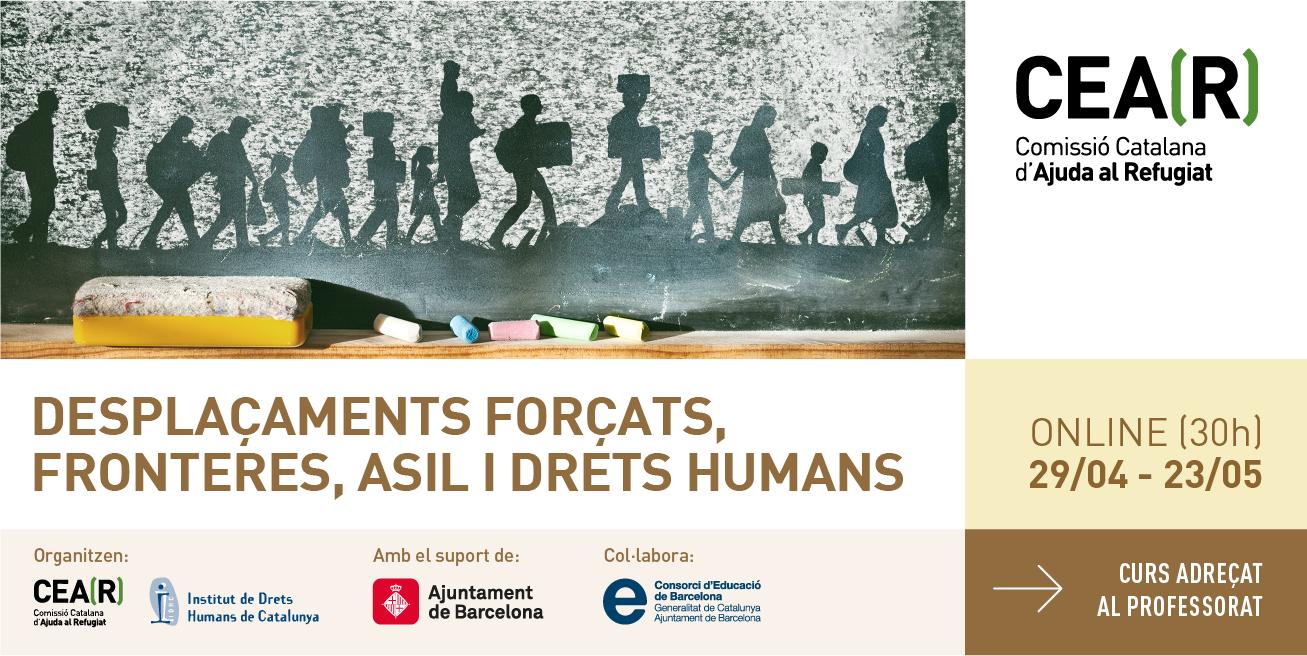 Curs Per A Professorat: Asil, Desplaçaments Forçats I Fronteres – Com Treballar Els Drets Humans A L'aula