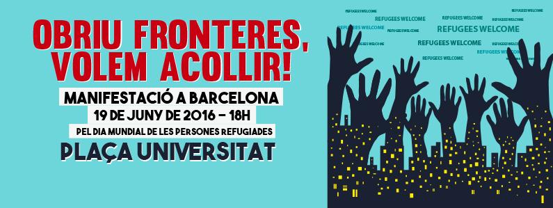 """Manifestació Diumenge 19 De Juny: """"Obriu Fronteres, Volem Acollir!"""""""