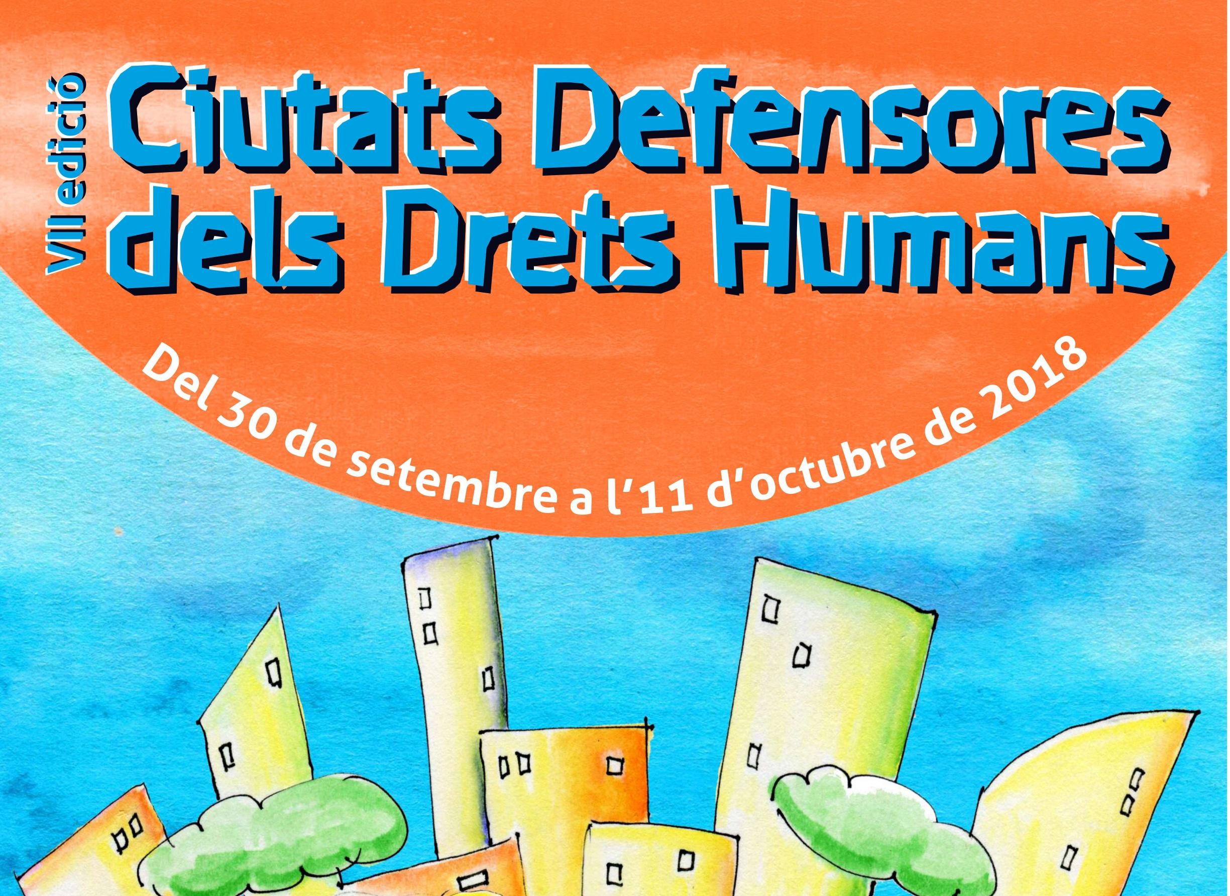Torna Ciutats Defensores Del Drets Humans: 8 Reconeguts Activitats A 15 Municipis Catalans
